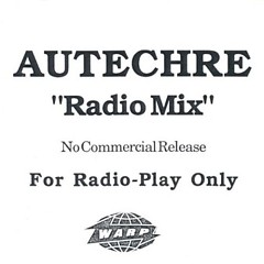 Radio Mix Promo - Autechre