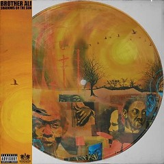 Shadows On The Sun (CD1) - Brother Ali