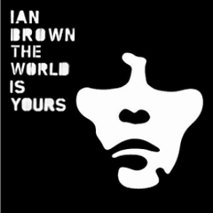 The World Is Yours (Orchesrtal Mix) - Ian Brown