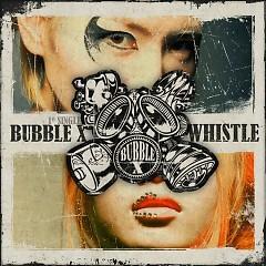 Whistle - Bubble X