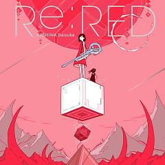 Re:Red - Kashiwa Daisuke