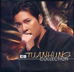Tuan Hung Collection - Tuấn Hưng