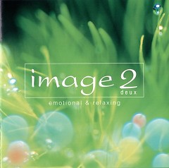 Live Image 2 - Emotional & Relaxing CD1