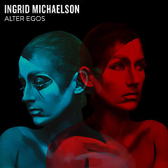 Alter Egos (EP) - Ingrid Michaelson