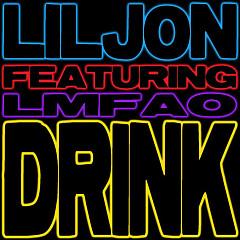 Drink - EP - Lil Jon,LMFAO