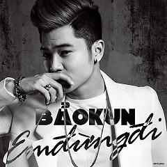 Em Đừng Đi (Single) - Bảo Kun