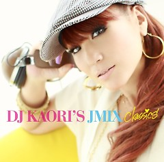 DJ KAORI'S JMIX Classics (CD1)
