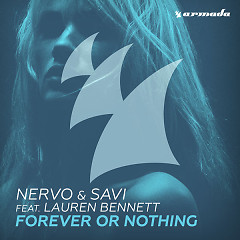 Forever Or Nothing (Single) - Nervo, Savi, Lauren Bennett