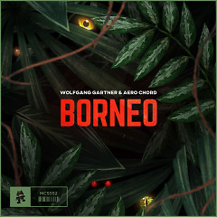 Borneo (Single) - Wolfgang Gartner, Aero Chord