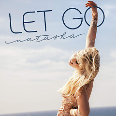 Let Go (Single) - Natasha Bedingfield