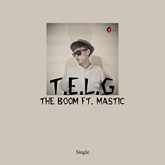 T.E.L.G (Single) - The Boom