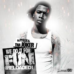 We Do It For Fun Reloaded (CD2) - Tha Joker