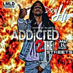 Addicted 2 The Streets