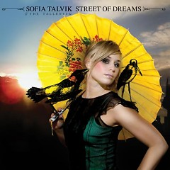 Street Of Dreams - Sofia Talvik