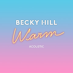 Warm (Acoustic) (Single)