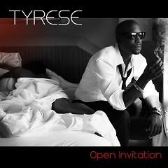 Open Invitation - Reloaded - Tyrese Gibson