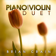 Piano And Violin Duet - Brian Crain