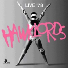 Hawklords - Live 78 (Deluxe Edition Remasters 2009)
