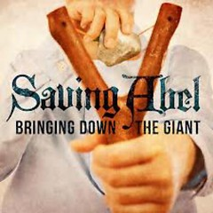 Bringing Down The Giant  - Saving Abel