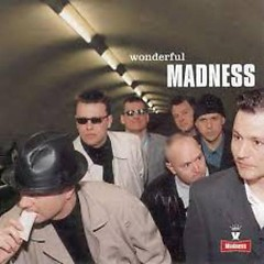 Wonderful - Madness