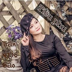 Tiều Phu (Single) - Trần Ngọc Bảo