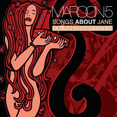 Songs About Jane (10th Anniversary Edition) (CD1)