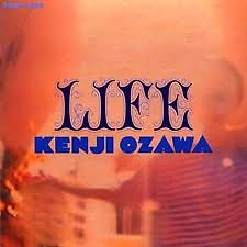 Life  - Kenji Ozawa