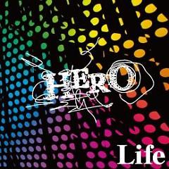 Life  - HERO