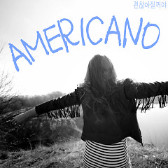 Gonna Be Alright - Americano