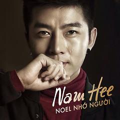Noel Nhớ Người - Nam Hee,Thanh Tâm (Tâm Tít)