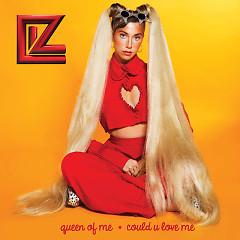 Queen Of Me / Could U Love Me (Single) - LIZ