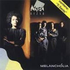 Melancholia - Matia Bazar