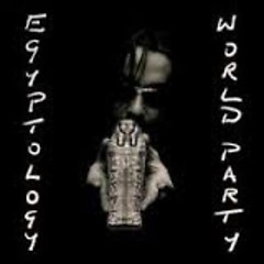 Egyptology - World Party