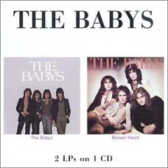 The Babys & Broken Heart ( UK Remaster ) - The Babys