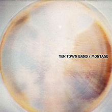 Montage (Yen Town Band album)