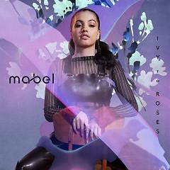 Ivy To Roses (Mixtape) - Mabel