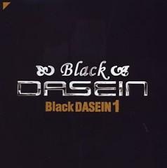 Black Dasein 1 - DASEIN