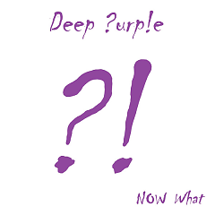 Now What?! (Special Edition) - Deep Purple