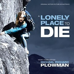 A Lonely Place To Die OST (CD1) - Michael Richard Plowman