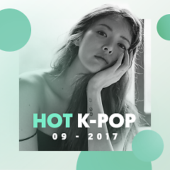 Nhạc Hot Hàn Tháng 09/2017