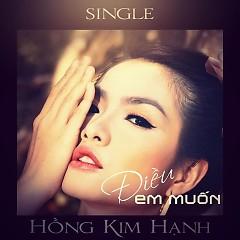 Điều Em Muốn (Single) - Hồng Kim Hạnh