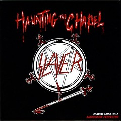 Haunting the Chapel EP - Slayer