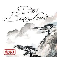 Đợi Bao Giờ (Single) - RHY
