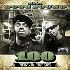 100 Wayz - Tha Dogg Pound