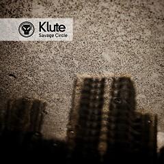 Savage Circle - EP - Klute