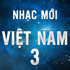 Nhạc Việt Mới Tháng 3/2016