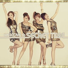 Welcome To Secret Time