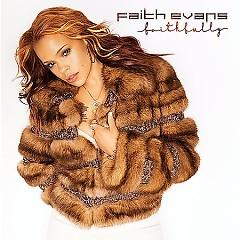 Faithfully - Faith Evans