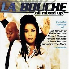 All Mixed Up - La Bouche