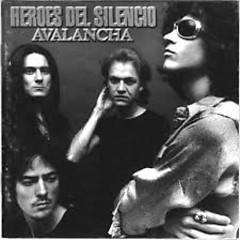 Avalancha - Héroes Del Silencio